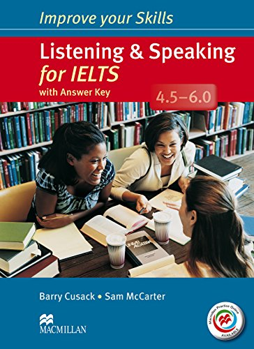 9780230462878: Improve Your Skills for IELTS 4.5-6 Listening & Speaking Student's Book with Key & Macmillan Practice Online