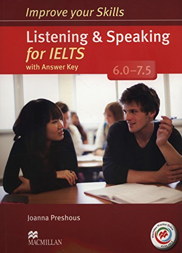 9780230463424: Improve Your Skills for IELTS 6-7.5 Listening & Speaking Student's Book with Key & Macmillan Practice Online