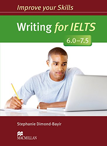 9780230463462: Improve Your Skills Writing for IELTS 6.0-7.5 Student s Book without Key