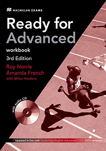 Ready for Advanced 3rd edition Workbook without: Amanda French, Roy