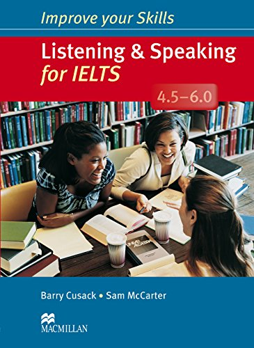 9780230464674: Improve Your Skills: Listening & Speaking for IELTS 4.5-6.0 Student's Book without Key Pack