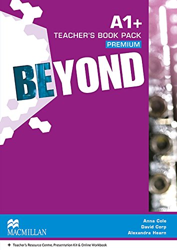 9780230465992: Beyond A1+ Teacher's Book Premium Pack