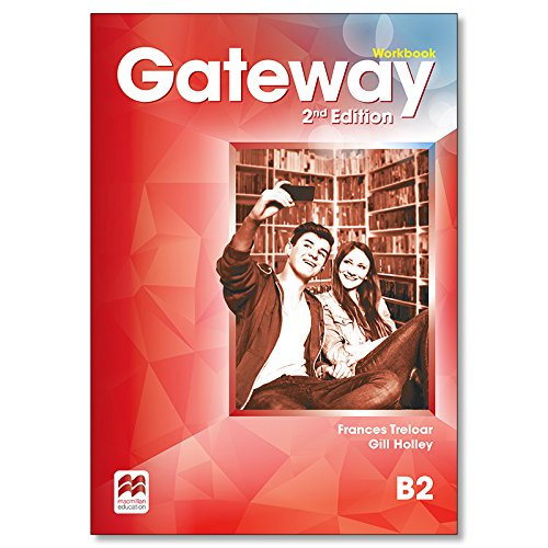 Gateway 2nd Edition B2 Workbook (Paperback): Gill Holley, Frances
