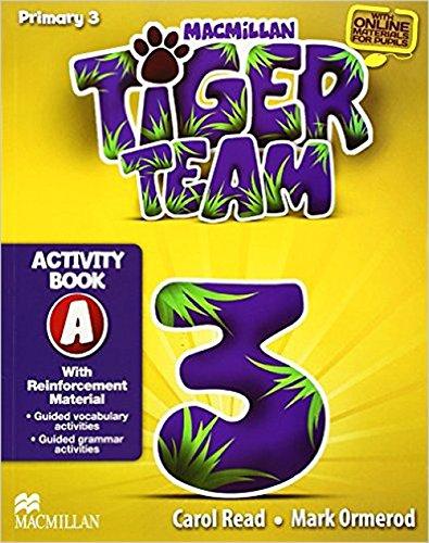 Tiger Team 3º Activity Book A.: Read, C.
