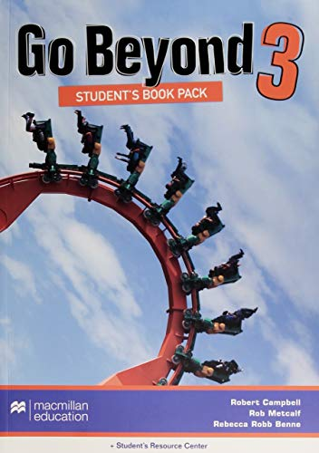 Go Beyond Student s Book Pack 3: Robert Campbell, Rob Metcalf, Rebecca Benne