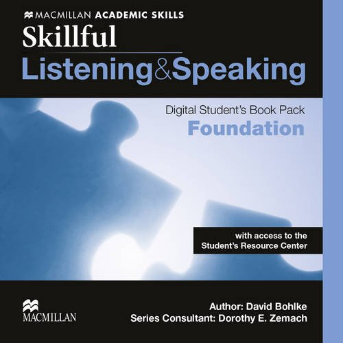 Skillful Foundation Listening and Speaking Digital Student s: Steve Gershon