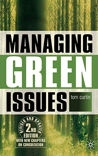 9780230500037: Managing Green Issues, Second Edition