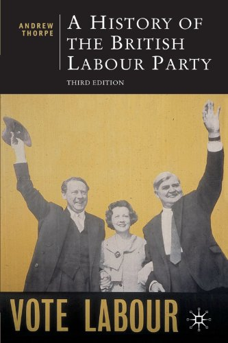9780230500112: A History of the British Labour Party, Third Edition (British Studies)