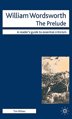 9780230500822: William Wordsworth: The Prelude