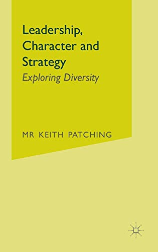 9780230500846: Leadership, Character and Strategy: Exploring Diversity