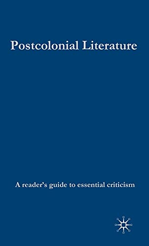 9780230506732: Postcolonial Literature (Readers' Guides to Essential Criticism)