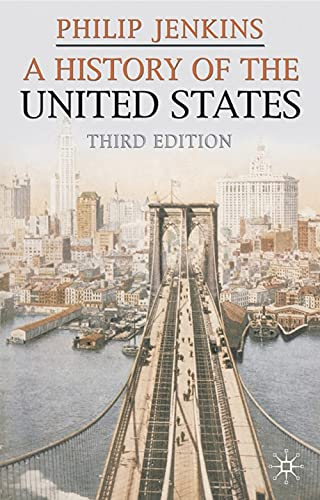 9780230506770: A History of the United States, Third Edition (Palgrave Essential Histories)