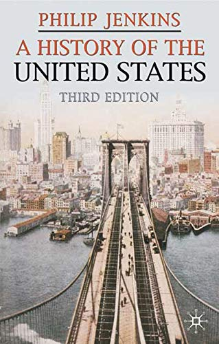 9780230506787: A History of the United States, Third Edition (Palgrave Essential Histories)