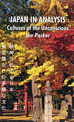 9780230506916: Japan in Analysis: Cultures of the Unconscious