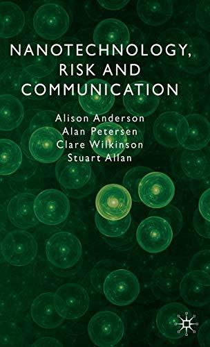 9780230506930: Nanotechnology, Risk and Communication