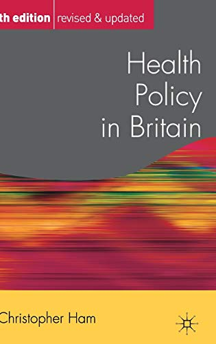 9780230507562: Health Policy in Britain (Public Policy and Politics)