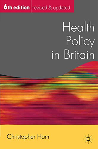 9780230507579: Health Policy in Britain (Public Policy and Politics)
