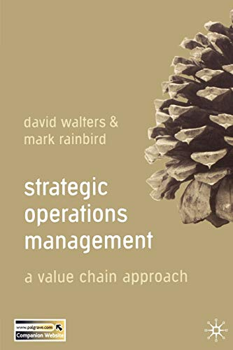 9780230507654: Strategic Operations Management: A Value Chain Approach