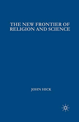 New Frontier of Religion and Science: Religious Experience, Neuroscience, and the Transcendent: ...