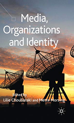 9780230515512: Media, Organizations and Identity