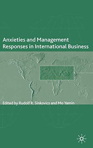 Anxieties and Management Responses in International Business: Rudolf Sinkovics