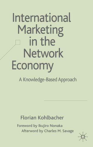 9780230515703: International Marketing in the Network Economy: A Knowledge-Based Approach