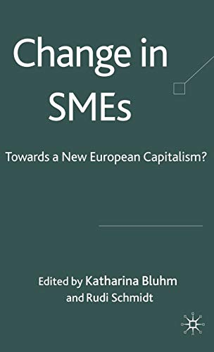 9780230515895: Change in SMEs: Towards a New European Capitalism?: The New European Capitalism