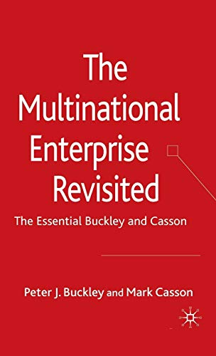 9780230515994: The Multinational Enterprise Revisited: The Essential Buckley and Casson