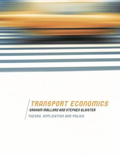 9780230516878: Transport Economics: Theory, Application and Policy