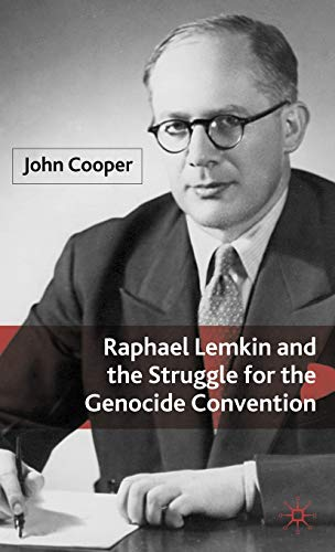 9780230516915: Raphael Lemkin and the Struggle for the Genocide Convention