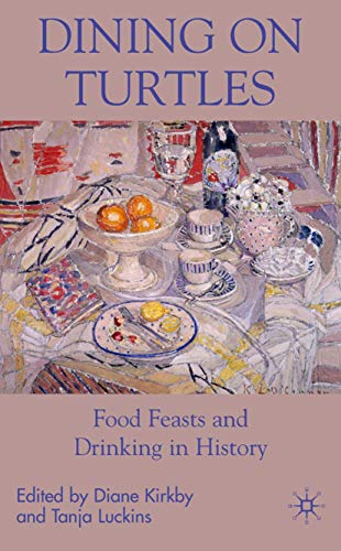 9780230517158: Dining on Turtles: Food Feasts and Drinking in History