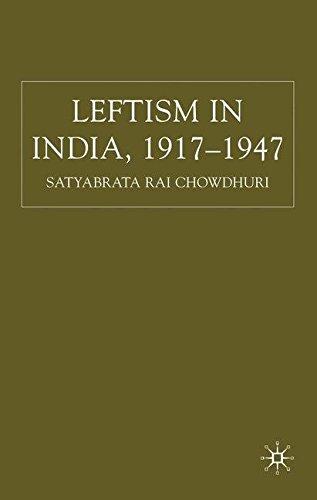 9780230517165: Leftism in India, 1917-1947