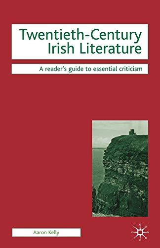 9780230517196: Twentieth-Century Irish Literature (Readers' Guides to Essential Criticism)