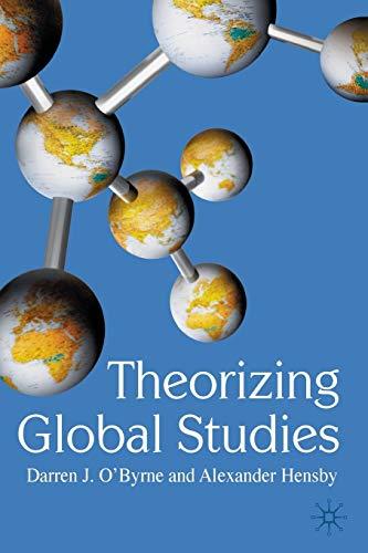 9780230517325: Theorizing Global Studies