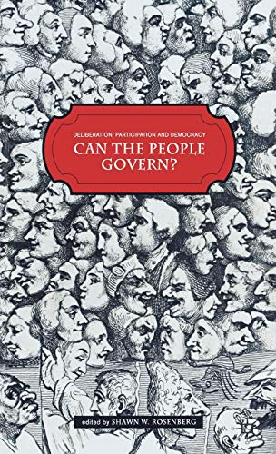 9780230517356: Deliberation, Participation and Democracy: Can the People Govern?