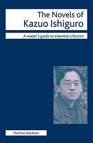 9780230517462: The Novels of Kazuo Ishiguro