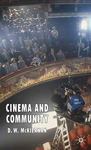 Cinema and Community (Hardback): D. W. McKiernan