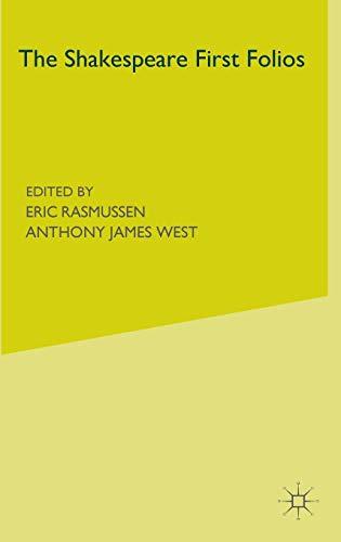 9780230517653: The Shakespeare First Folios: A Descriptive Catalogue