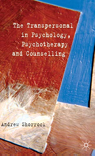 9780230517769: The Transpersonal in Psychology, Psychotherapy and Counselling