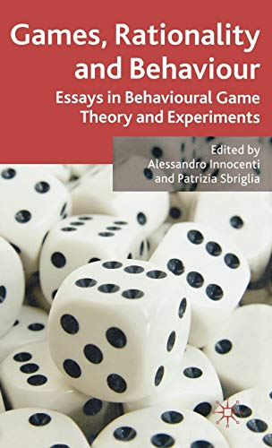 9780230520813: Games, Rationality and Behaviour: Essays on Behavioural Game Theory and Experiments