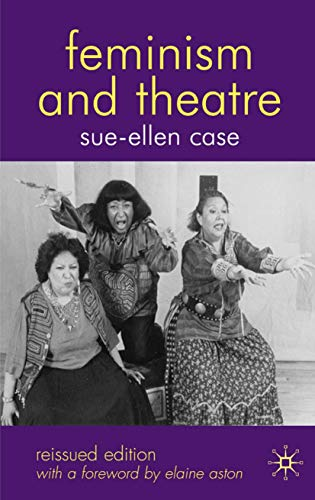 9780230521179: Feminism and Theatre
