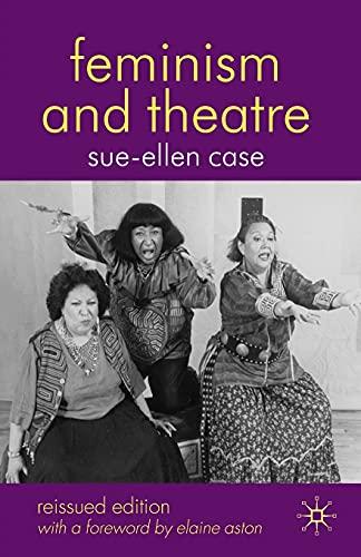 9780230521186: Feminism and Theatre