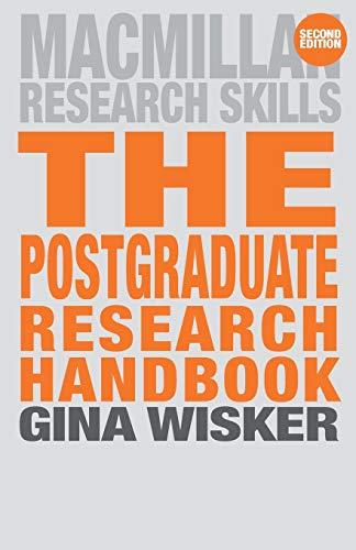 9780230521308: The Postgraduate Research Handbook: Succeed with your MA, MPhil, EdD and PhD (Palgrave Research Skills)