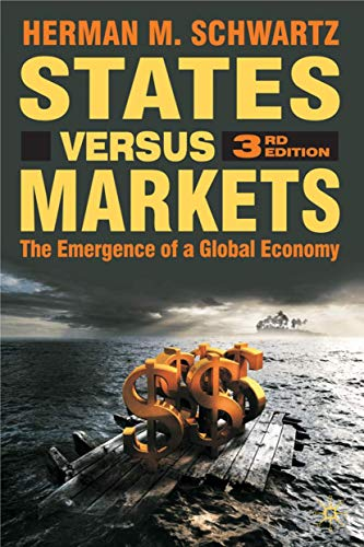 9780230521339: States Versus Markets: The Emergence of a Global Economy