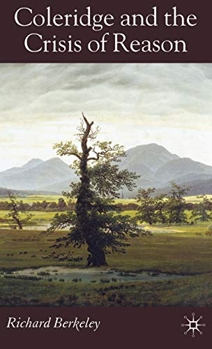 9780230521643: Coleridge and the Crisis of Reason