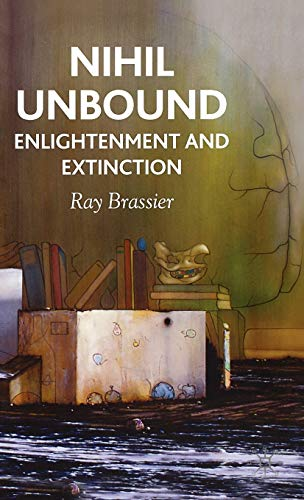 9780230522046: Nihil Unbound: Enlightenment and Extinction: Naturalism and Anti-phenomenological Realism