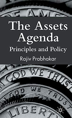 9780230522190: The Assets Agenda: Principles and Policy