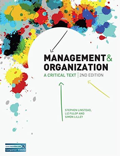 9780230522213: Management and Organization: A Critical Text