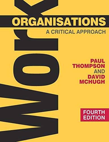 9780230522220: Work Organisations: A Critical Approach