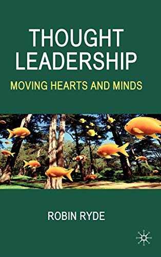 9780230525511: Thought Leadership: Moving Hearts and Minds